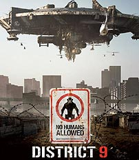 District 9, nowhere you want to be.